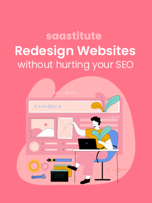 Redesign Websites Without Hurting SEO
