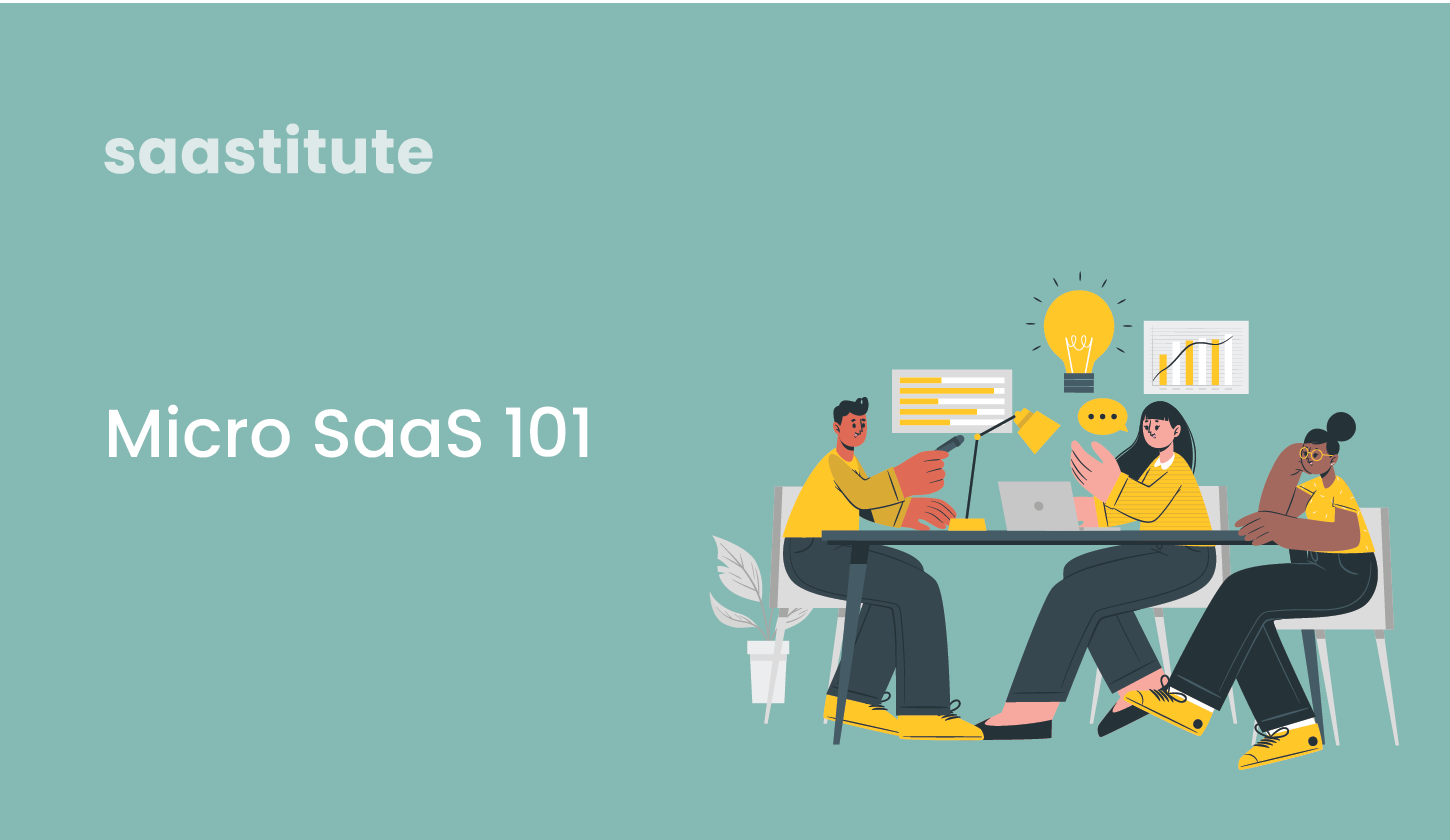 Micro-Saas Guide: 5 Micro Saas Ideas For A Profitable Product In 2021