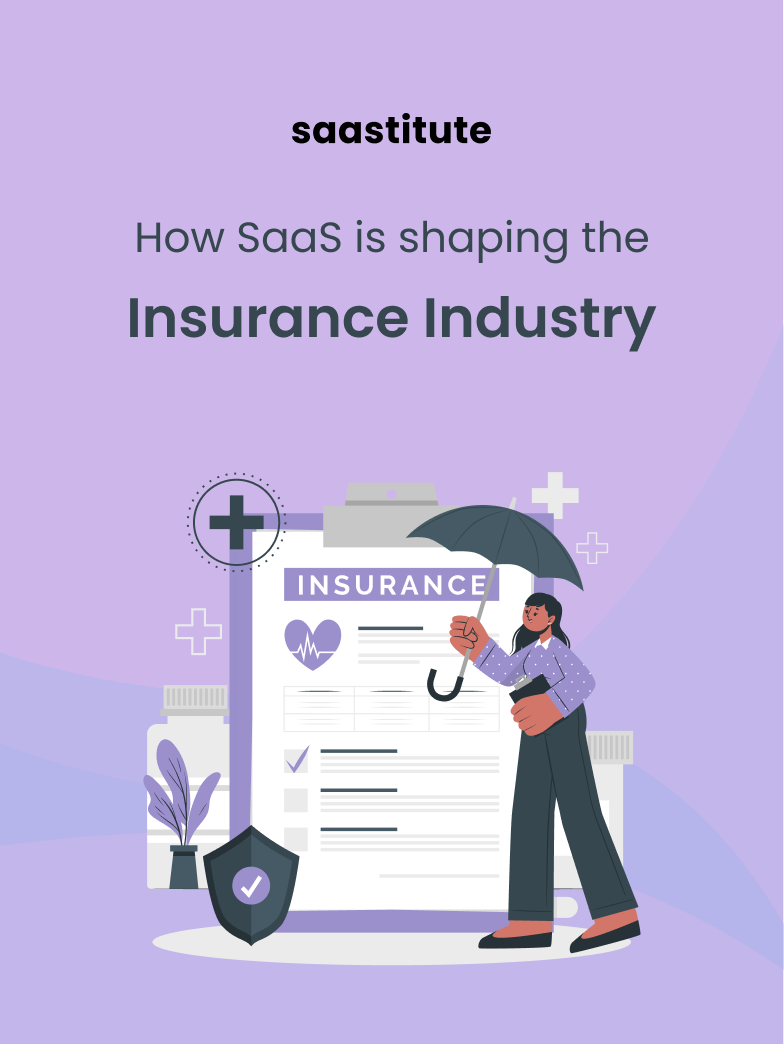 How SaaS is Transforming The Insurance Industry