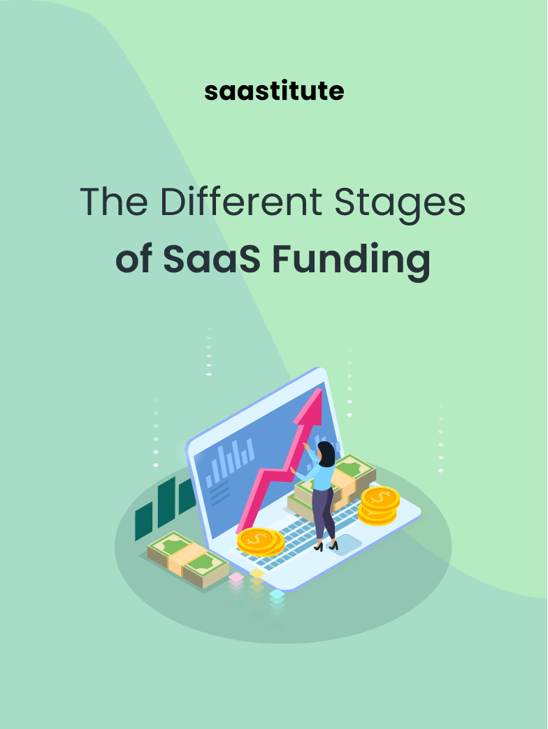 Different Stages of Raising Capital for SaaS Startups