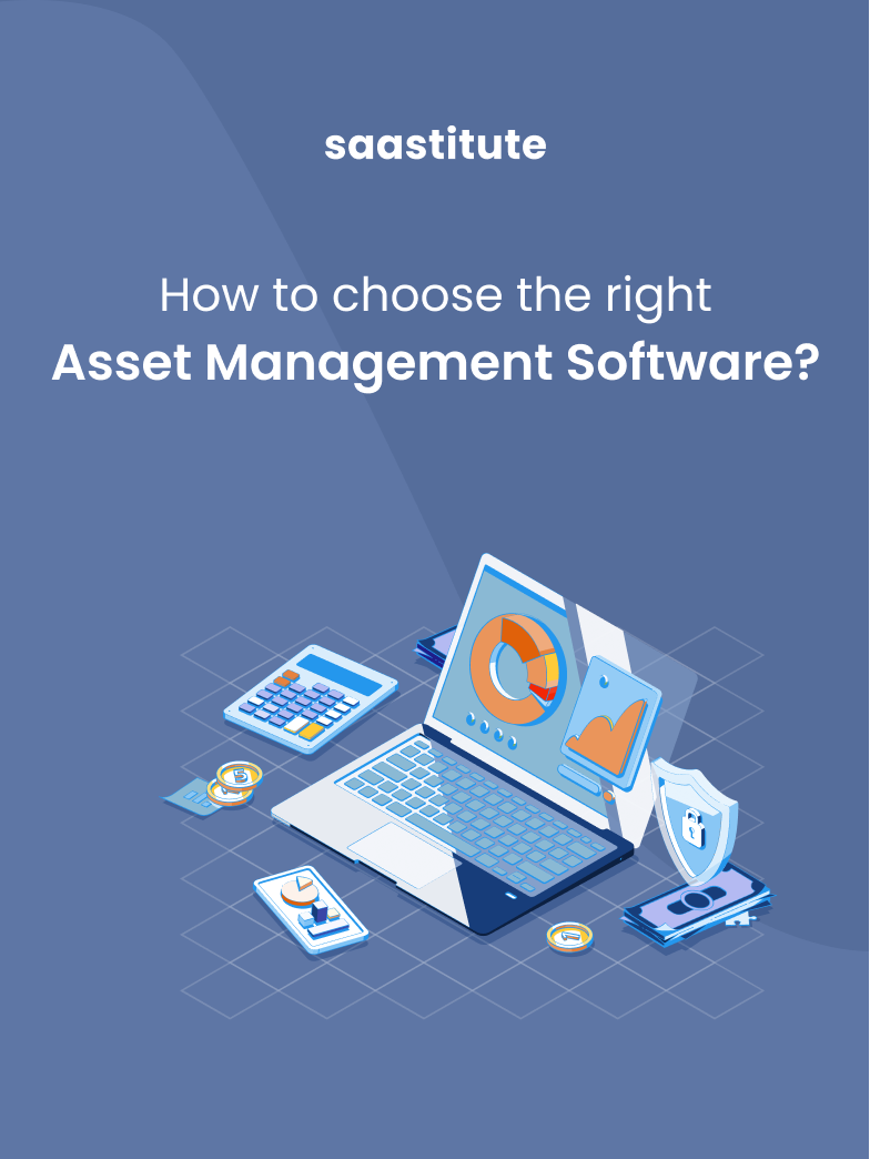 How To Choose The Right Asset Management Software?