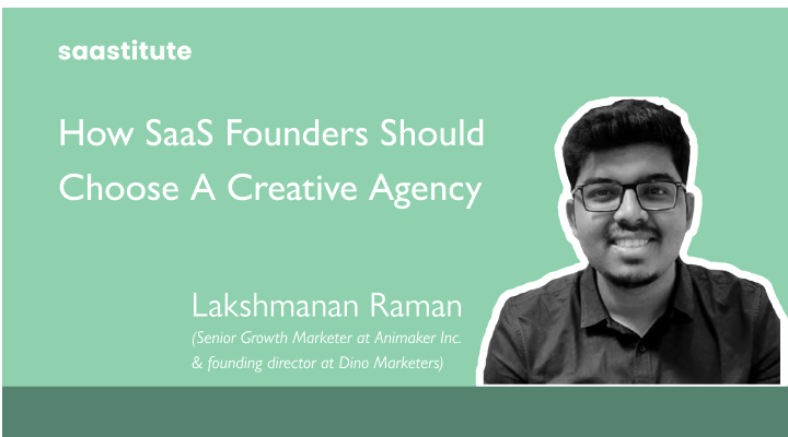 How SaaS founders should choose a creative agency