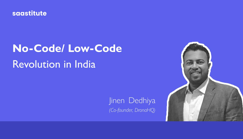No-code/ Low- Code revolution in India