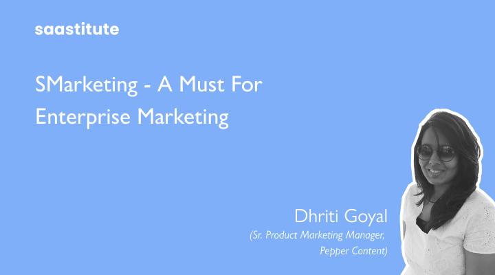 SMarketing - A must for Enterprise Marketing