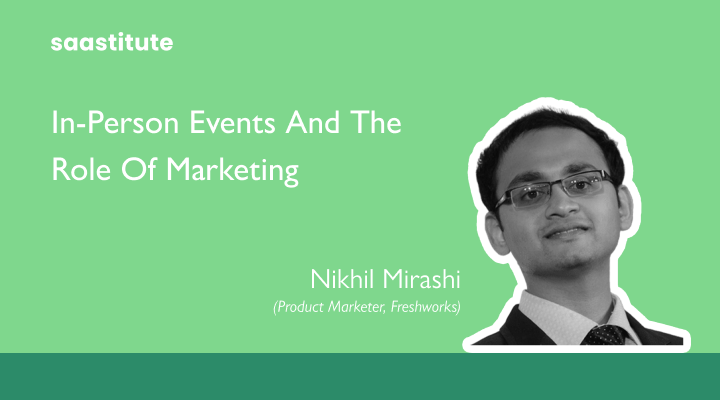In-Person Events and The Role of Marketing