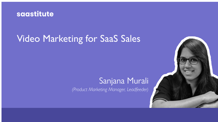 Video Marketing for SaaS Sales