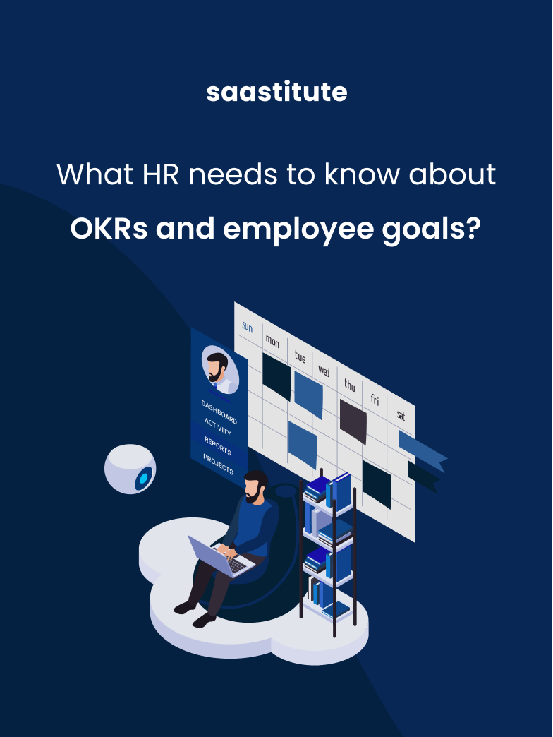 What HR Needs to know about OKRs and Employee Goals?