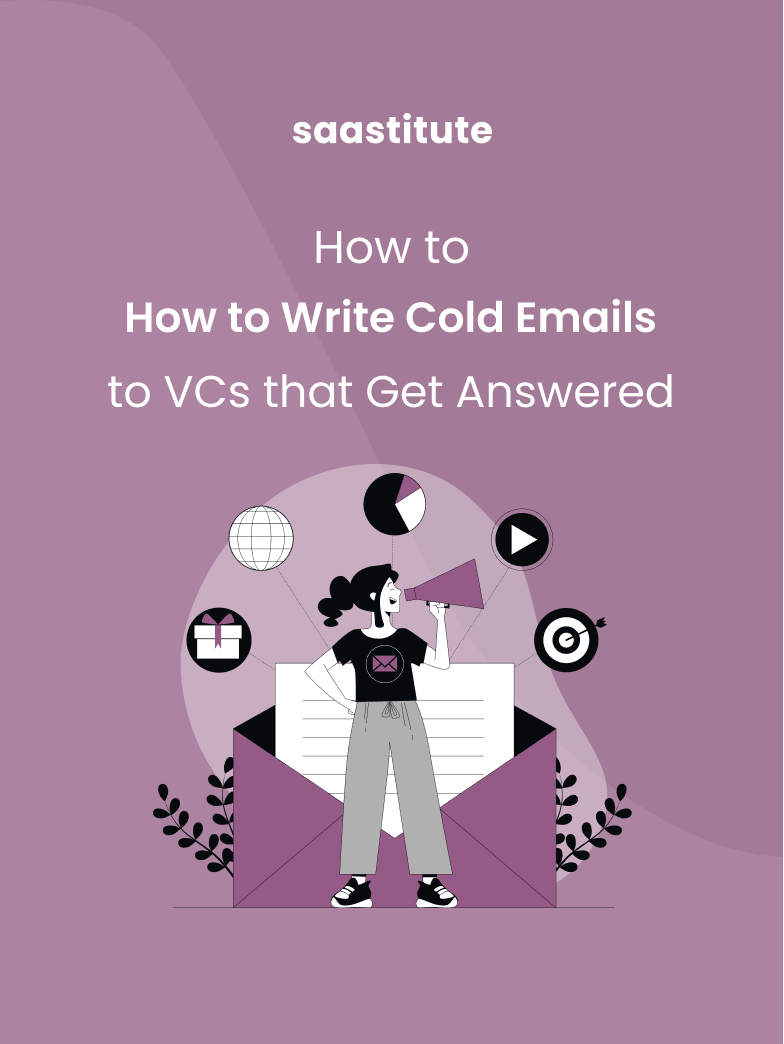 How to Write Cold Email Pitches to VCs that Get Answered?