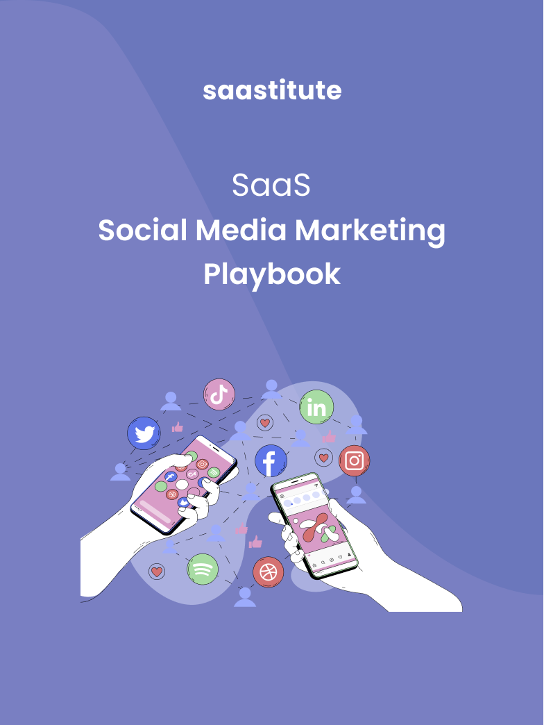 SaaS Social Media Marketing Playbook