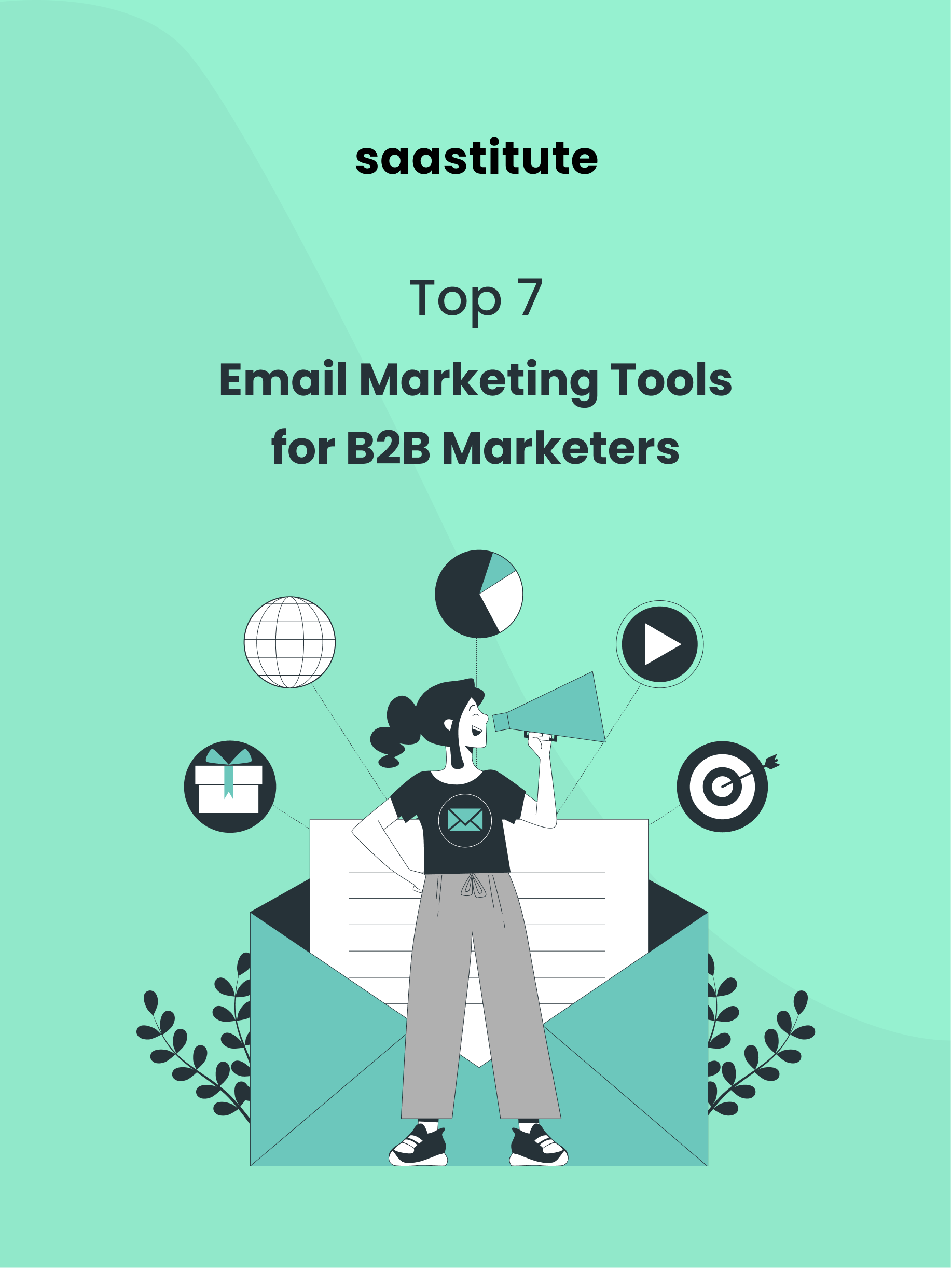 Top 7 Email Marketing Tools for B2B Marketers