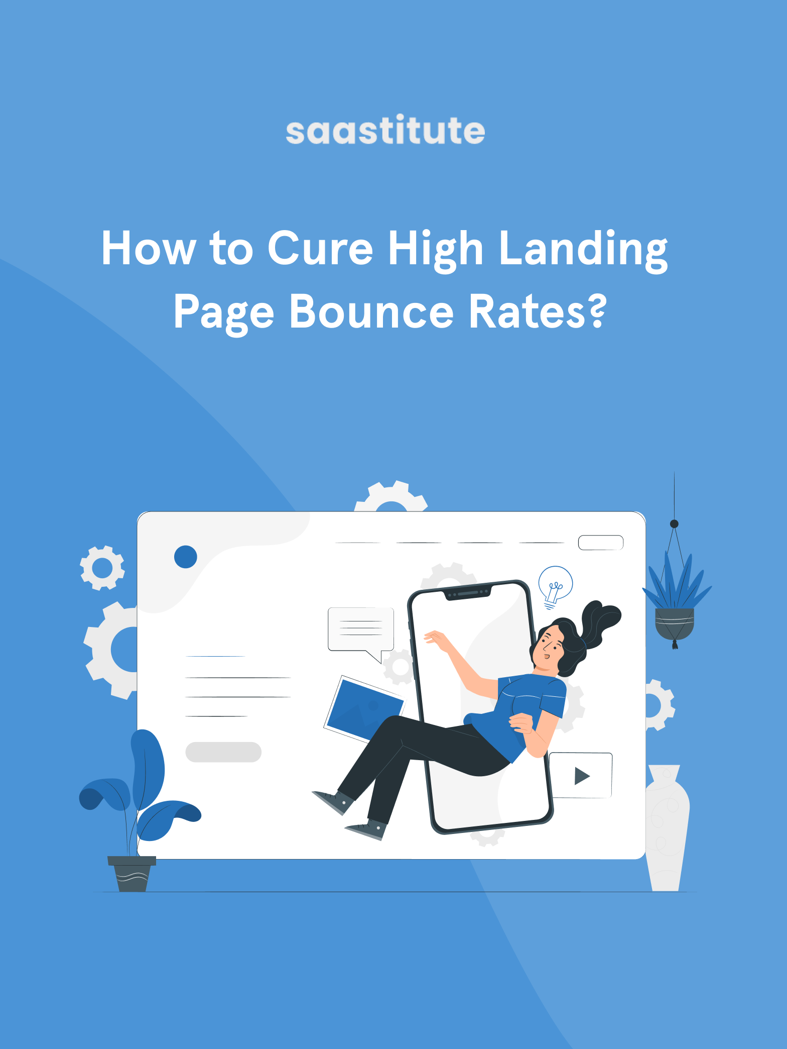 How to Cure Landing Page Bounce Rates?