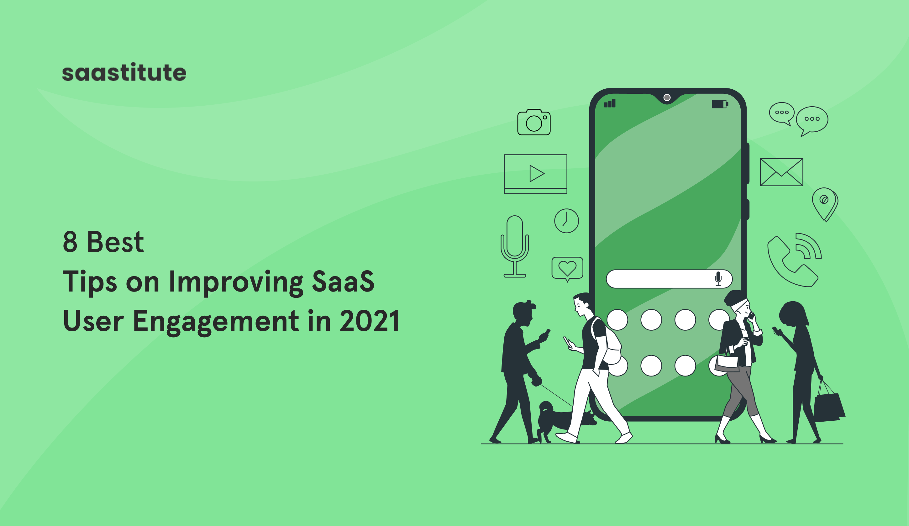 Best SaaS User Engagement Tips to Help You Grow in 2021