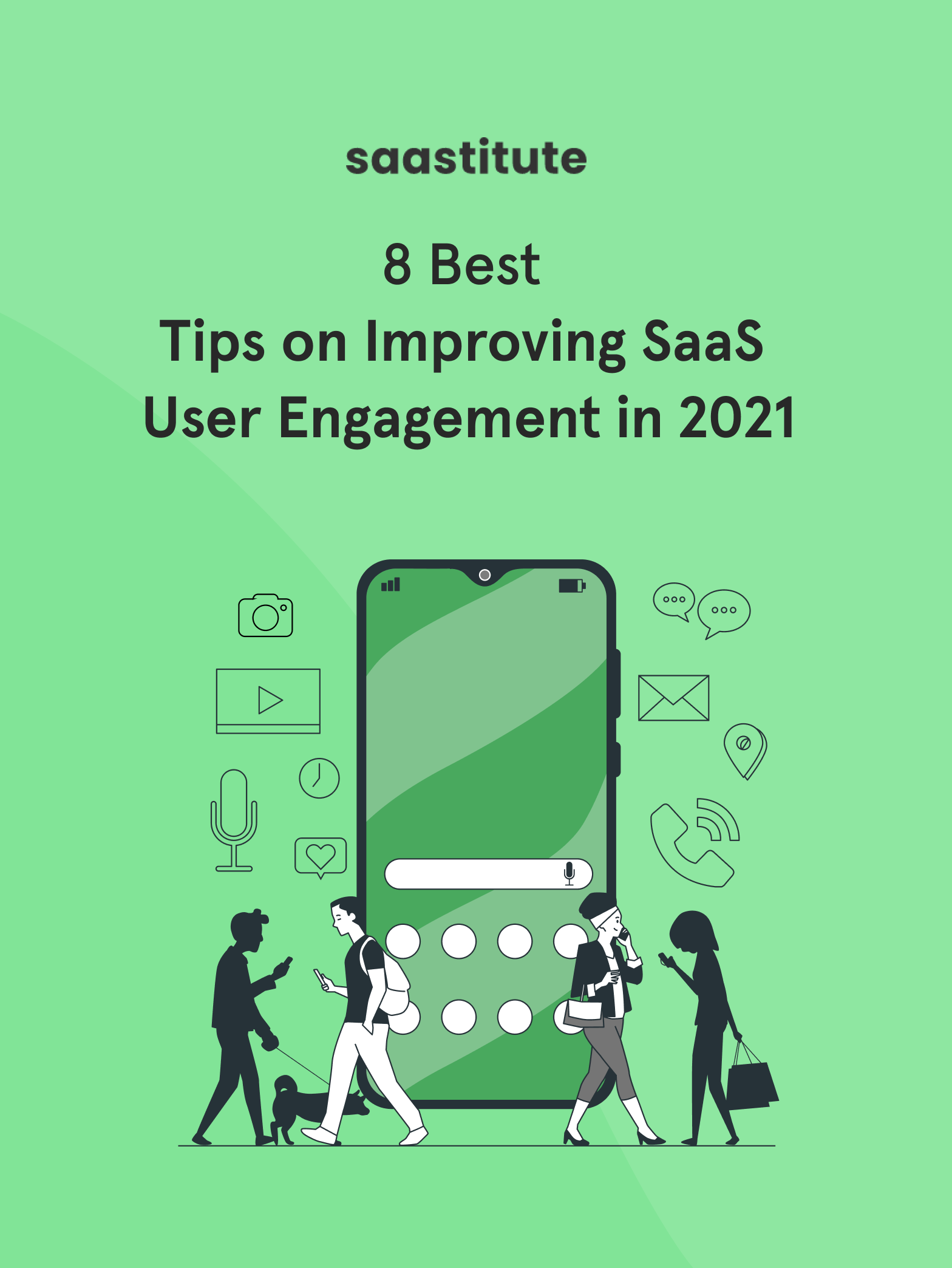 8 Best Tips on Improving SaaS User Engagement in 2021