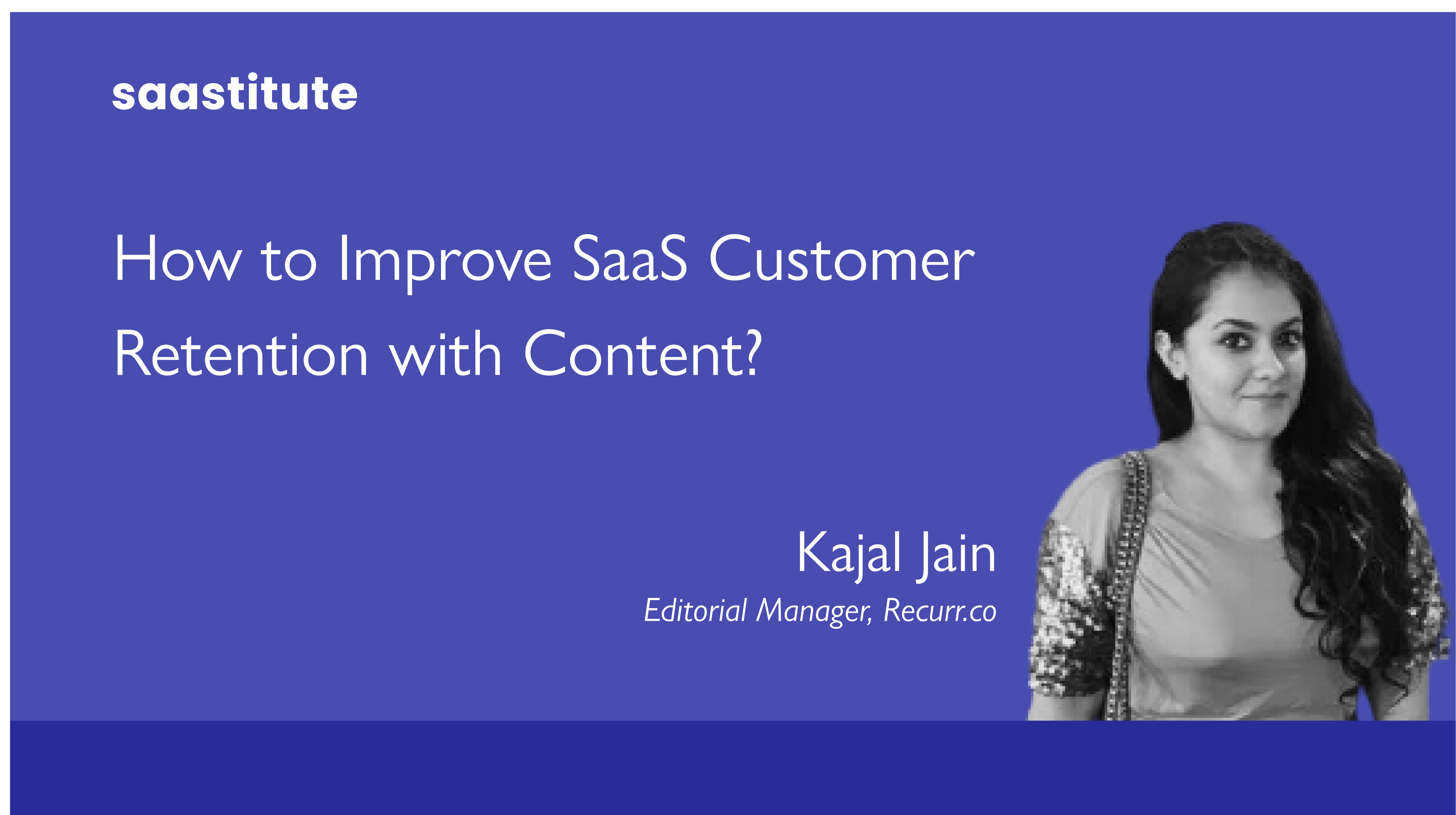 Content Rules for Better SaaS Customer Retention