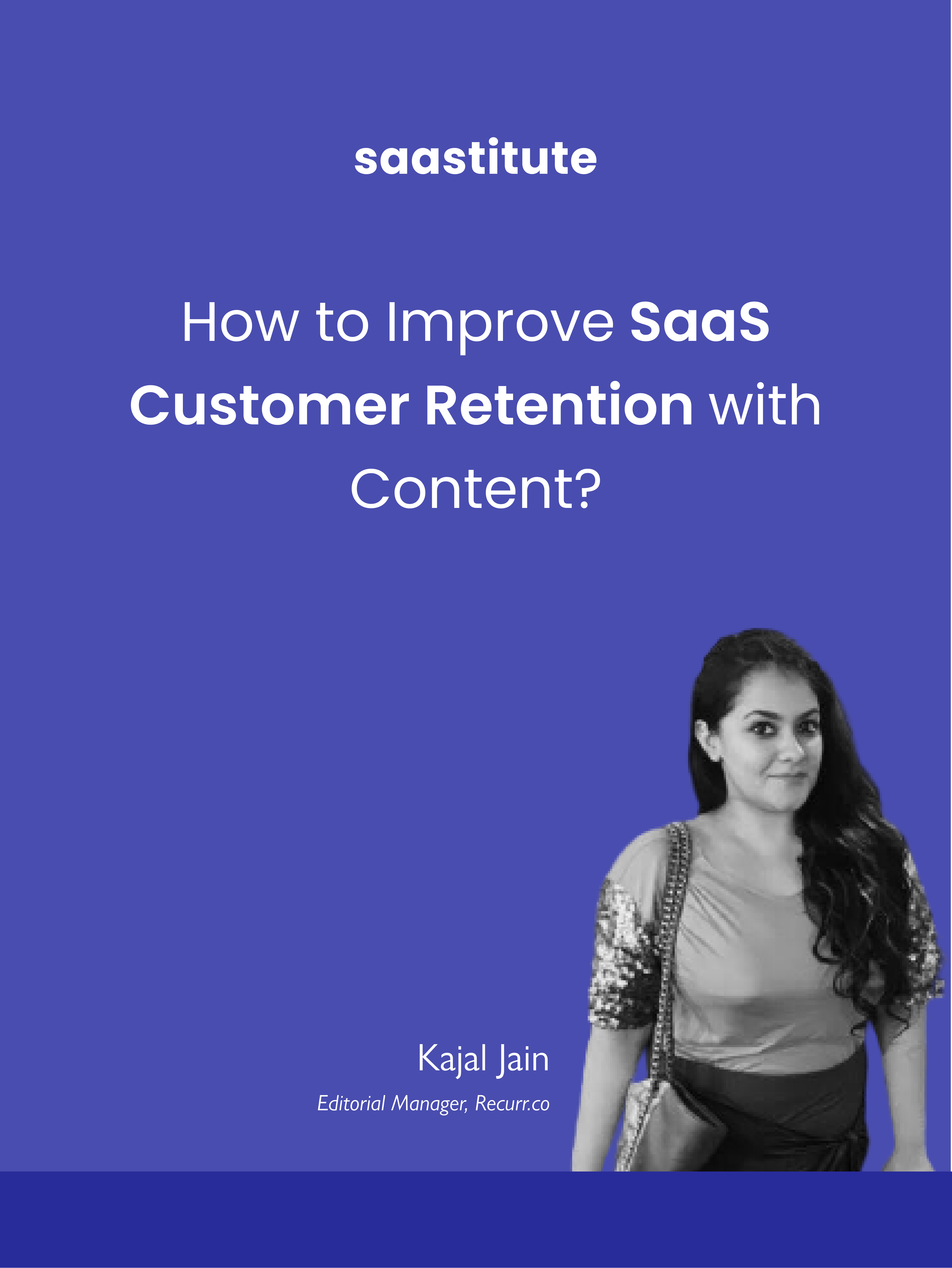 How to Improve SaaS Customer Retention with Content?