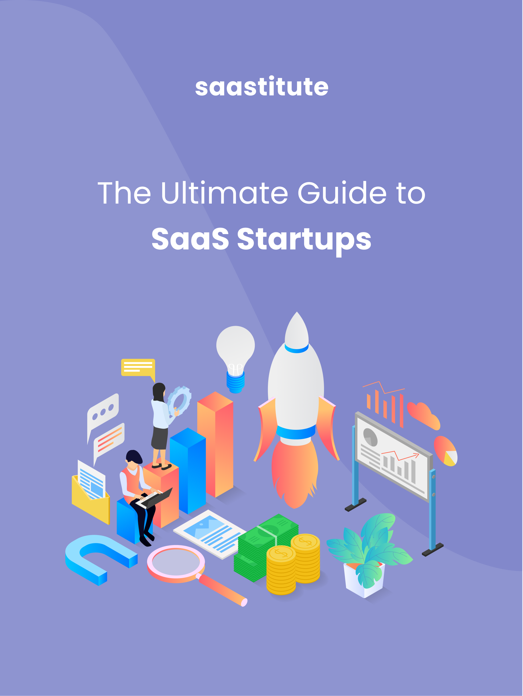 The Ultimate Guide to SaaS Start-ups