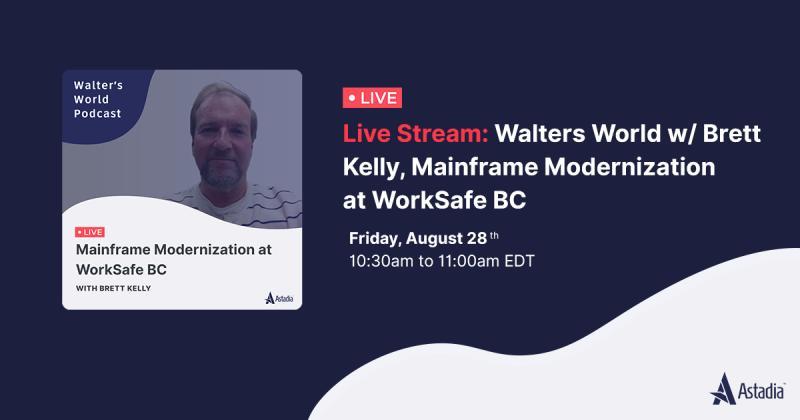 Mainframe Modernization at WorkSafe BC with Brett Kelly