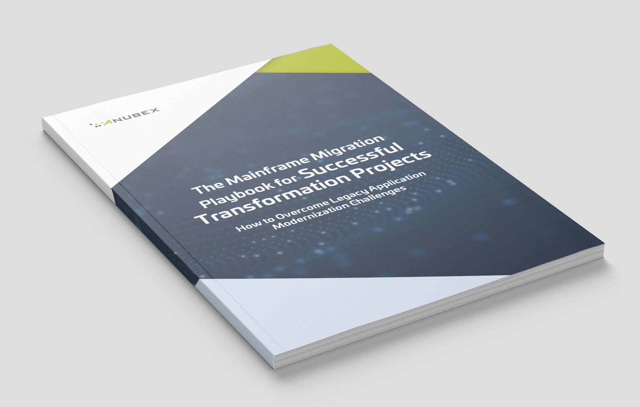 The Mainframe Migration Playbook for Successful Transformation Projects