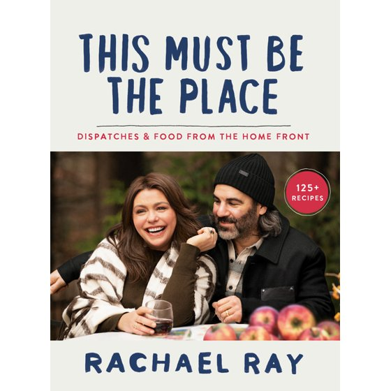 This Must Be the Place: Dispatches and Food From the Home Front: A Cookbook (Hardcover)