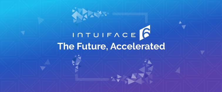 Introducing IntuiFace Version 6.0