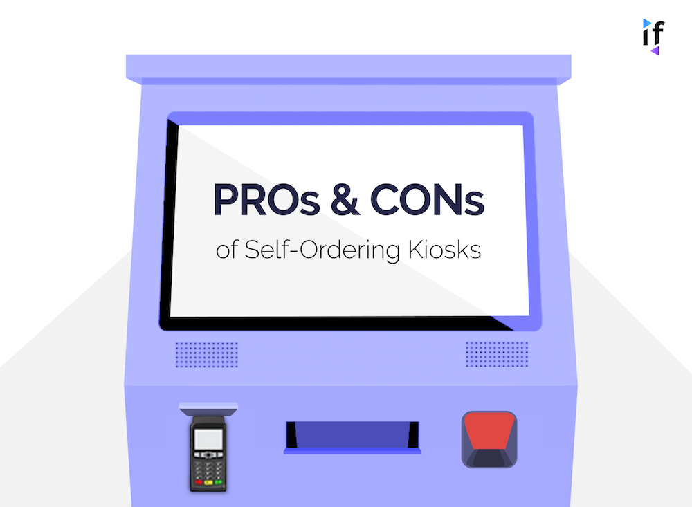 Pros and Cons of Self-Ordering Kiosks