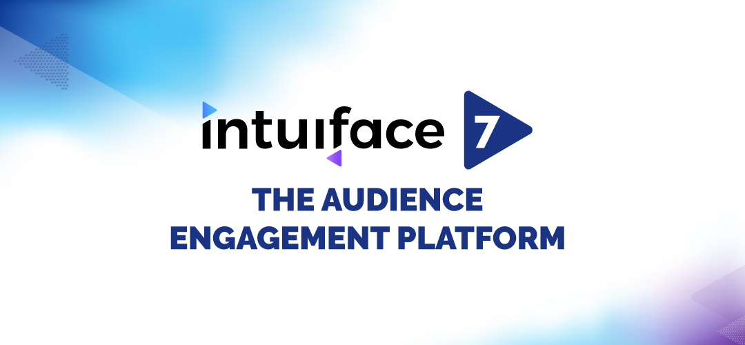 Intuiface 7 Launch Event