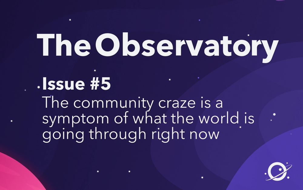 The community craze is a symptom of what the world is going through right now
