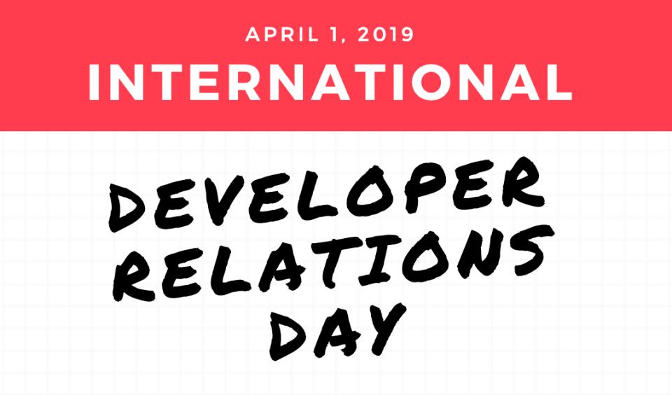 World Celebrates International Developer Relations Day