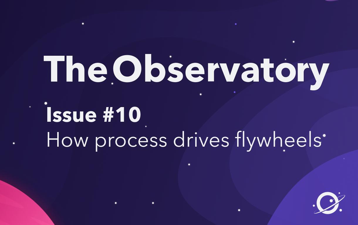 How process drives flywheels