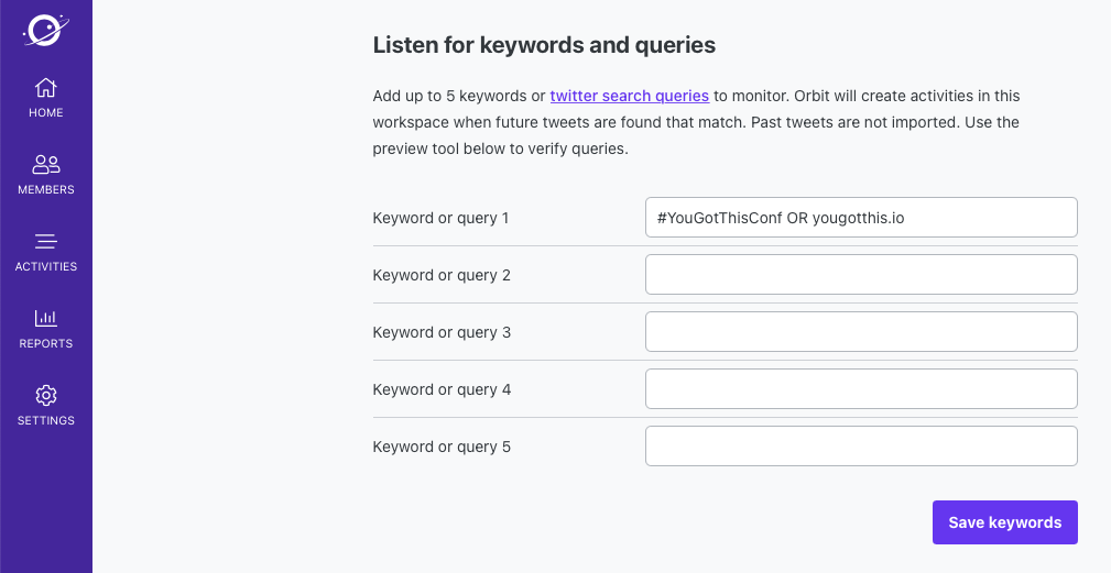Screenshot of Orbit showing the ability to write a Twitter search term and have Orbit listen for future tweets that match.