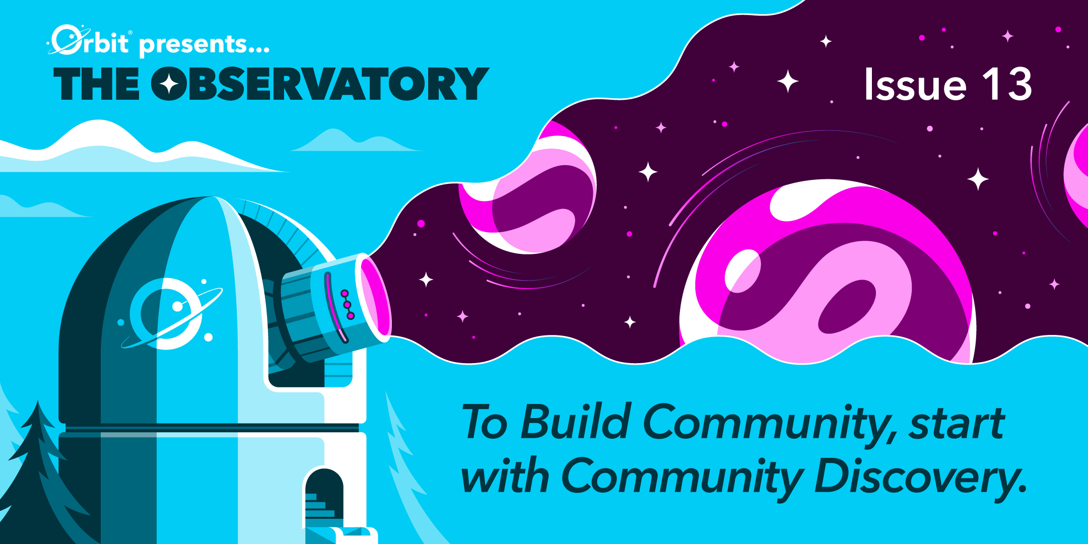To build community, start with community discovery