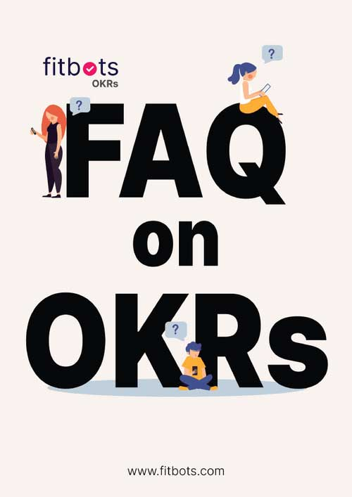 FAQ on OKRs | Learn the ins and outs of OKR implementation
