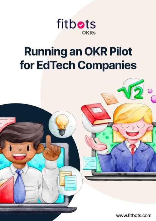Running an OKR Pilot for EdTech Companies