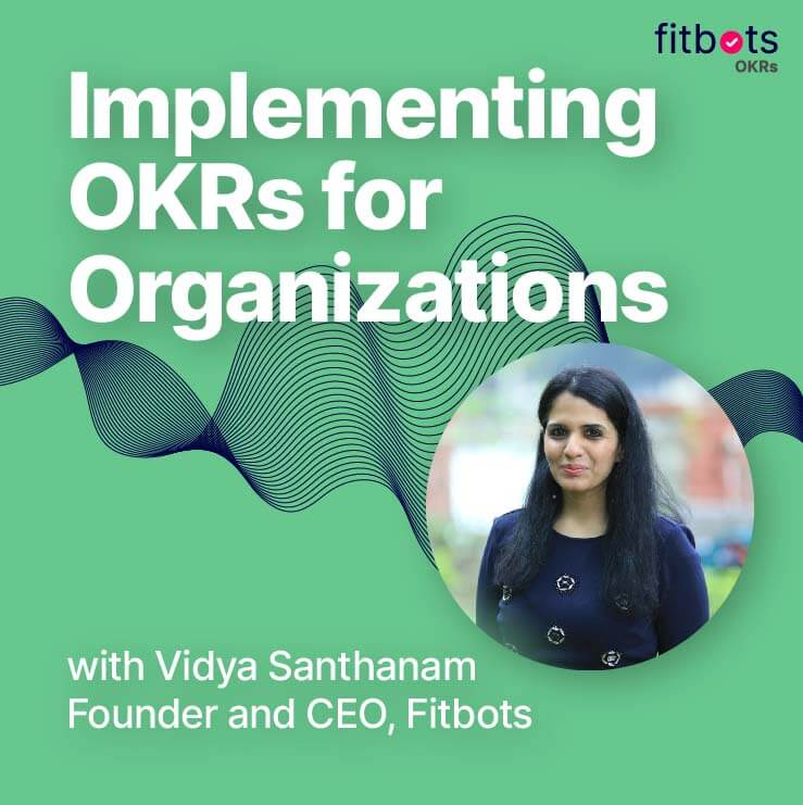 Implementing OKRs for organizations