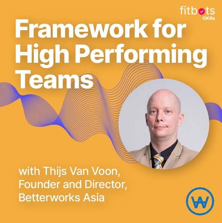 Frameworks leveraging OKRs to create high performing teams