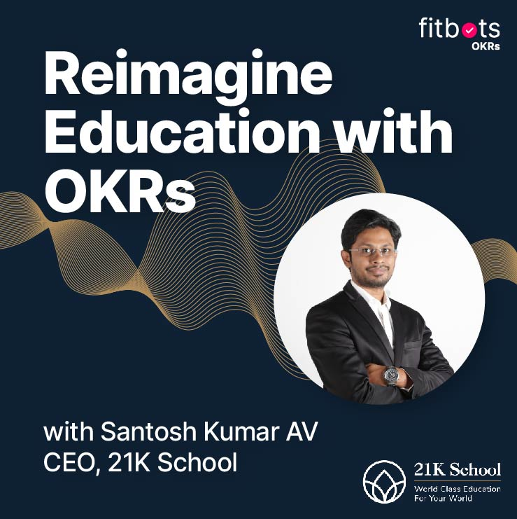 Reimagine Education with OKRs