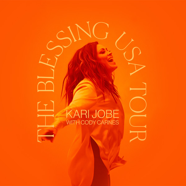 Kari Jobe with Cody Carnes - The Blessing Tour