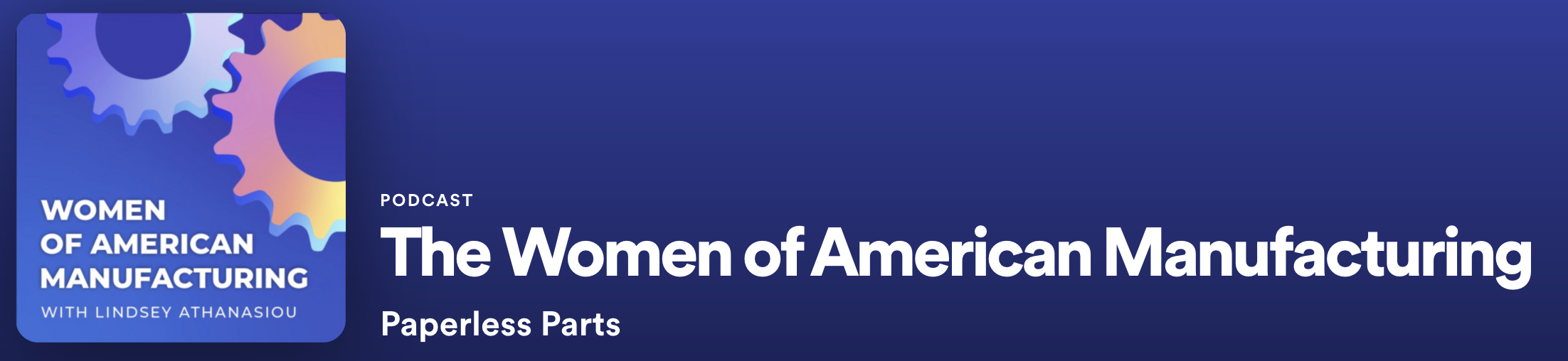 The Women of American Manufacturing —  No More Incremental Improvements: Driving Change in Manufacturing Technology with Annika Cederblad and Alex Troesch