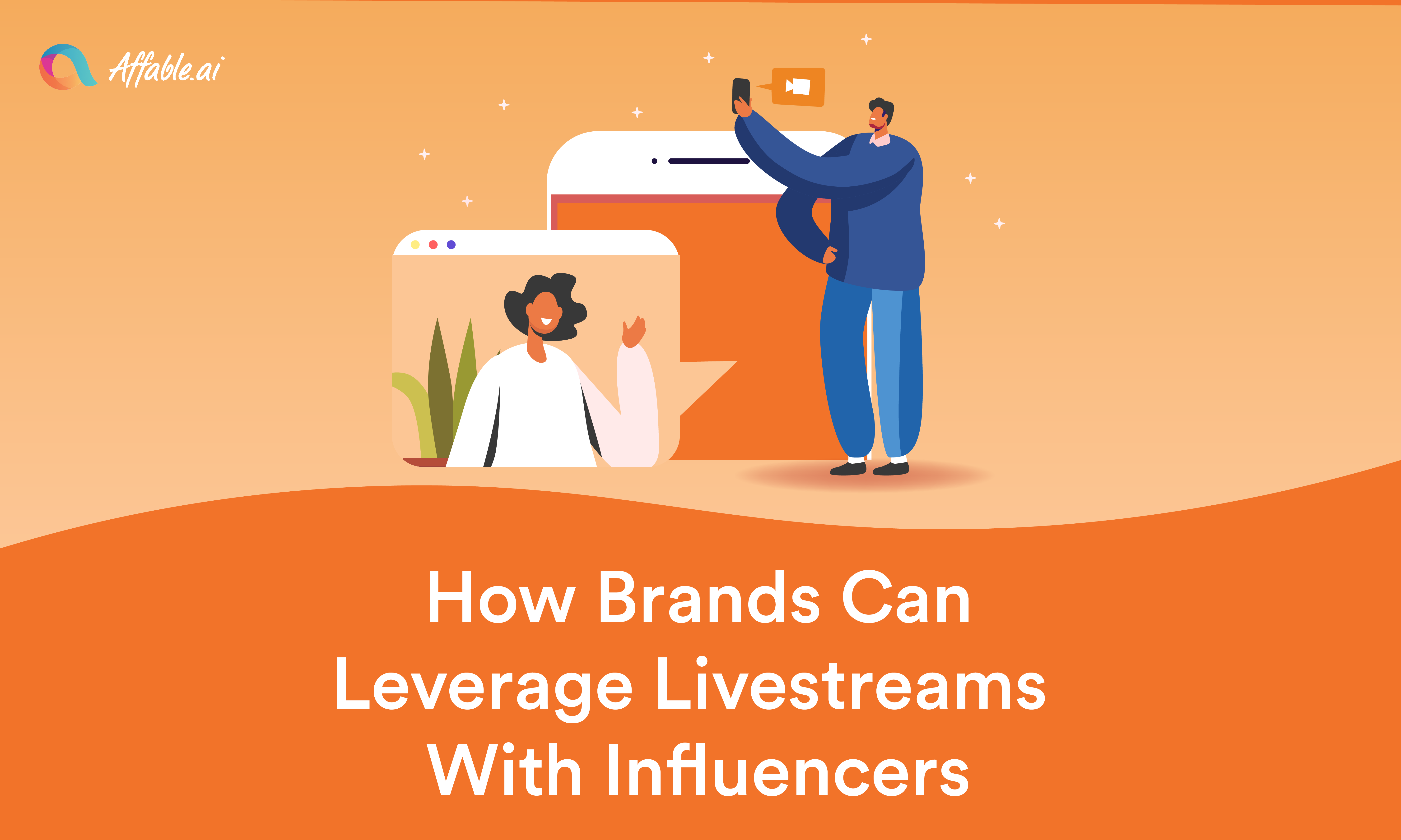 How Brands Can Leverage Live Streams With Influencers