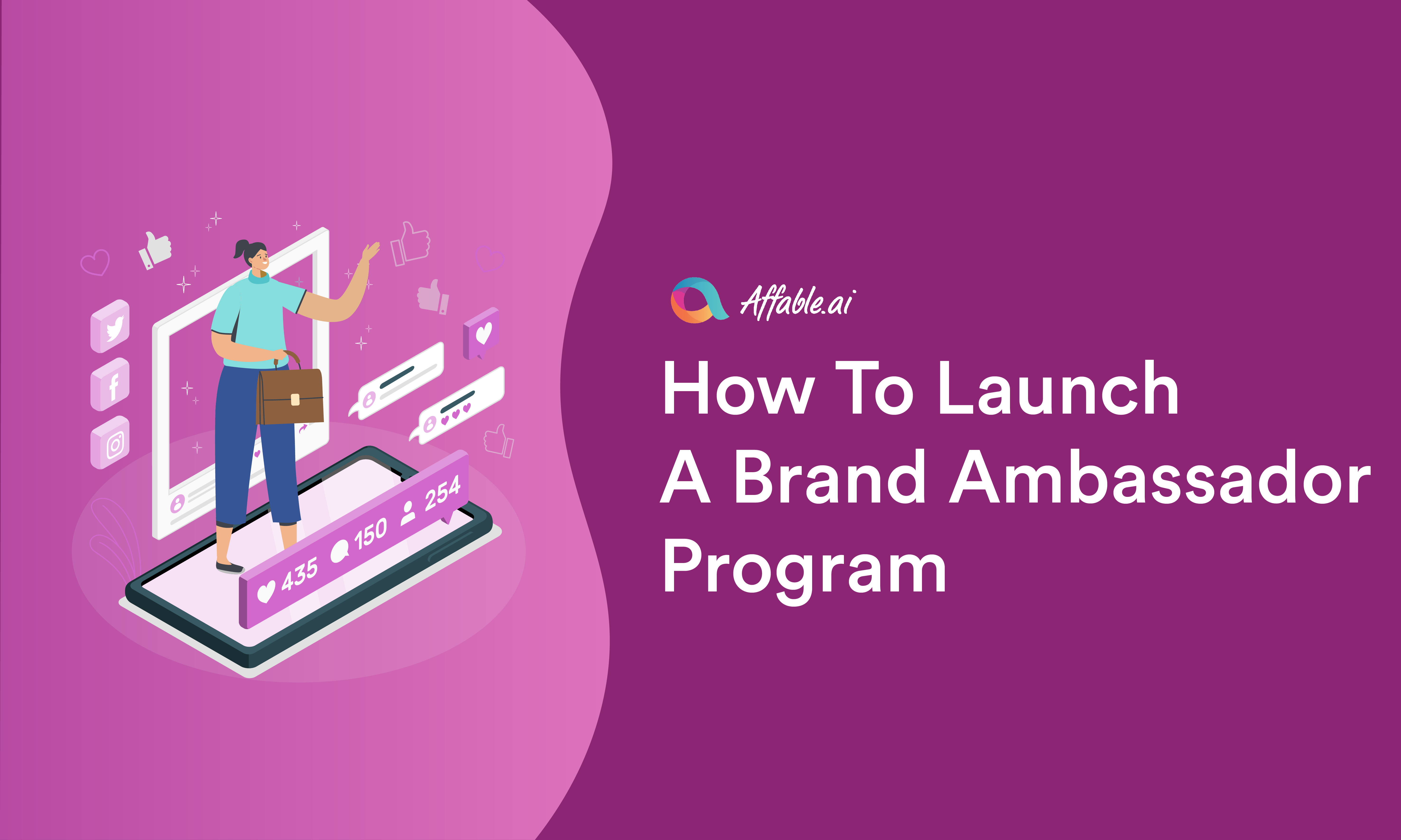 How To Launch a Brand Ambassador Program with Influencers