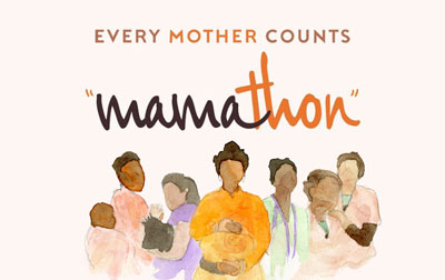 Every Mother Counts Mamathon