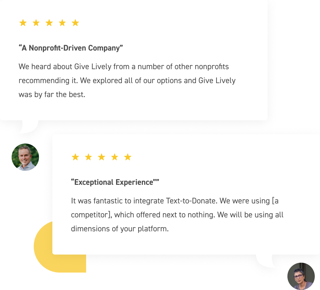 """Member testimonial: """"We heard about Give Lively from a number of other nonprofits recommending it. We explored all of our options and Give Lively was by far the best"""""""