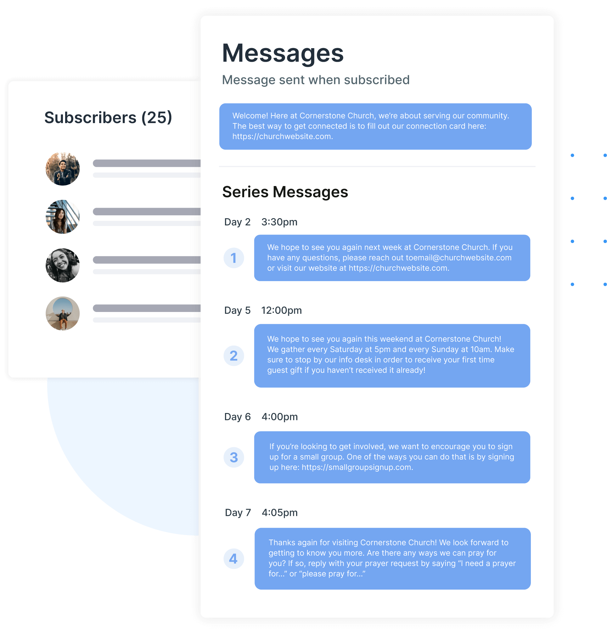 Create a series of messages to send to your people. Specify the date and time each message should be sent.