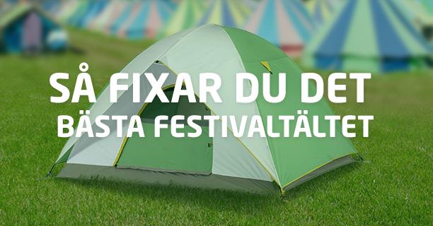 Få styr på ditt festivaltält!   Tips och råd om festivaltält   Vivus.se