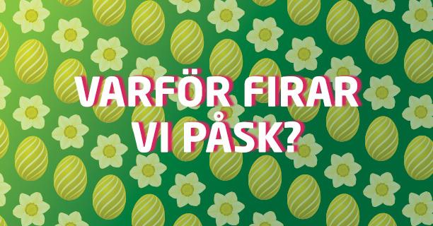 Varför firar vi påsk? Hur firar man påsken i andra länder?   Vivus.se