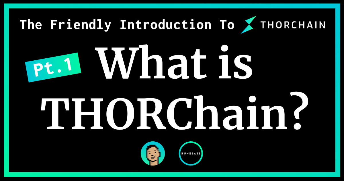 THORChain News, Guides, and  Charts USA