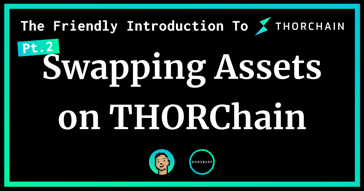 THORChain News, Guides, and Charts UK