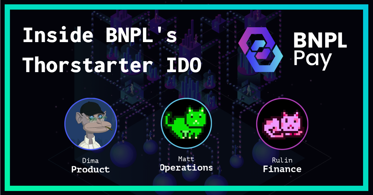 This week, we had the pleasure of chatting with the team from BNPL Pay, a revolutionary defi protocol that brings uncollateralized lending to the blockchain space and bridges the gap between Cefi and Defi.