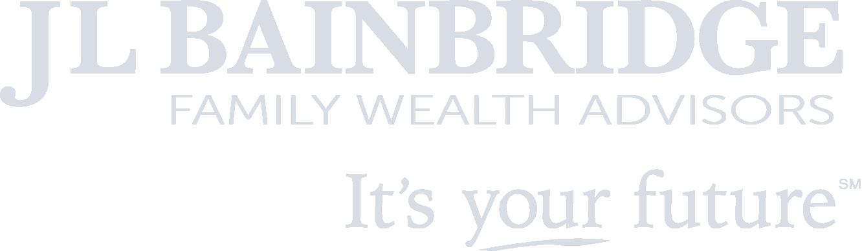J.L. Bainbridge logo (an all white version). Underneath, it says Family Wealth Advisors, then the company's tagline: It's your future.