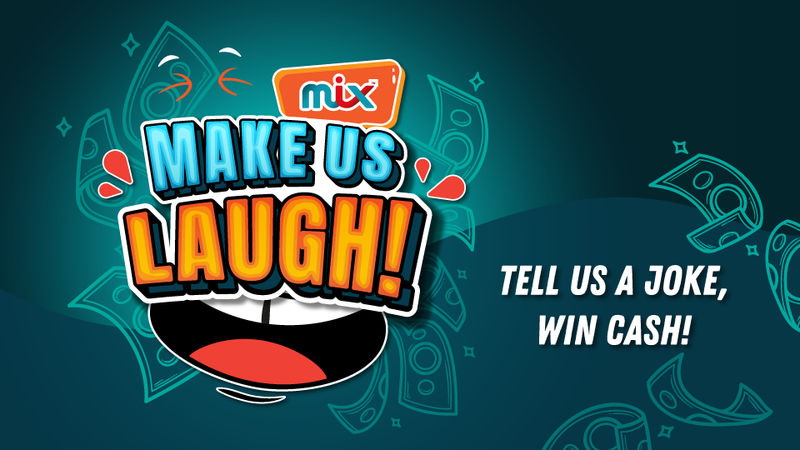 Win cash prizes with 'MIX Make Us Laugh' contest on-air till 24 Sept